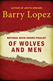 Of Wolves and Men (Scribner Classics) (English Edition)