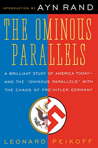 Ominous Parallels (English Edition) por Leonard Peikoff