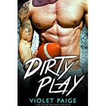 Dirty Play: A Bad Boy Sports Romance (English Edition)
