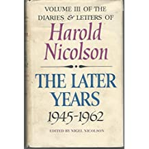 HAROLD NICOLSON, DIARIES AND LETTER 1945 - 1962.