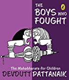 #2: The Boys Who Fought: The Mahabharata for Children