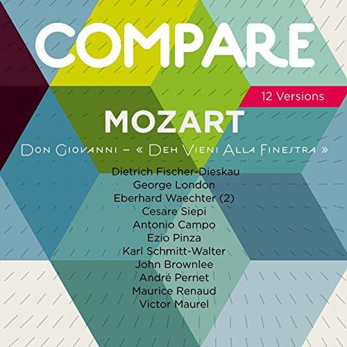 """Don Giovanni, K. 527, Act II, Scene 3: No. 16, Canzonetta. \""""Deh vieni alla finestra\"""" (Don Giovanni)"""