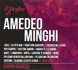 Il Meglio di Amedeo Minghi - Grandi Successi