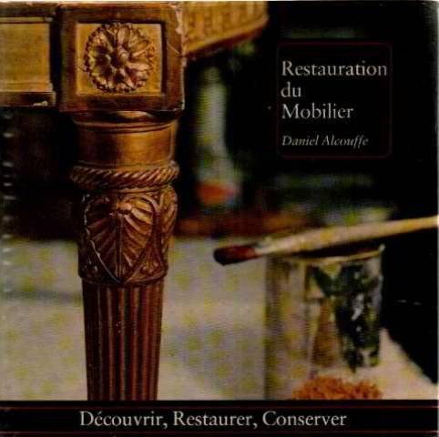 Restauration du mobilier par Daniel Alcouffe
