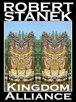 Kingdom Alliance (Ruin Mist Chronicles, Book 2) by [Stanek, Robert]