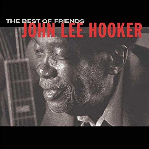 John Lee Hooker: The Best of Friends (Audio CD)