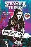Stranger Things: Runaway Max (English Edition)