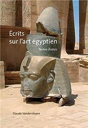 Écrits sur l'art égyptien : Textes choisis