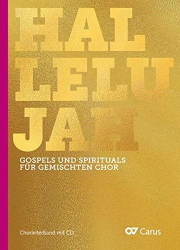 Gospels and Spirituals for mixed choir: Chorleiterband mit CD