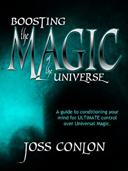 Boosting the Magic of the Universe by [Conlon, Joss]