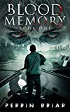Blood Memory (Zombie Apocalypse Series Books One) by Perrin Briar