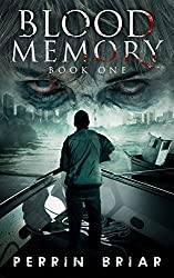 Blood Memory: The Ultimate Zombie Apocalypse Series (Book One) (English Edition)