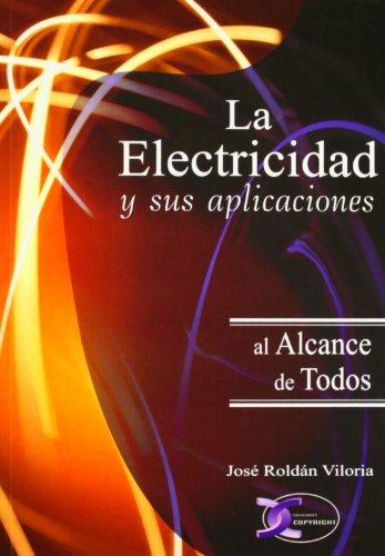 La electricidad al alcance de todos por José Roldán