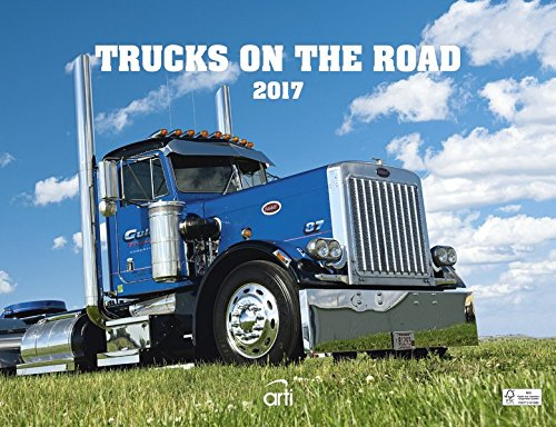 Trucks on the road 2017 - Autokalender, PS Giganten, starke Maschienen auf der Straße - 30 x 39 cm