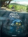 Monde de Milo (Le) - tome 1 - Monde de ...