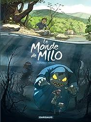 Monde de Milo (Le) - tome 1 - Monde de Milo (Le) - tome 1