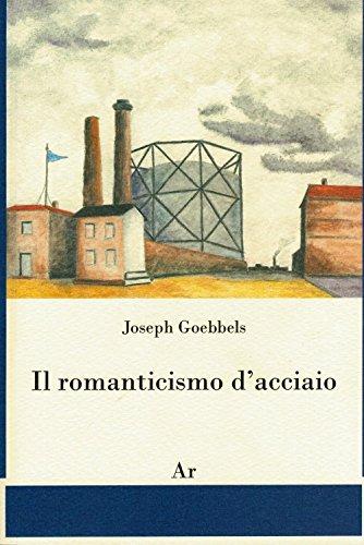 Il romanticismo d'acciaio