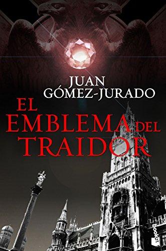 El emblema del traidor (Biblioteca Juan Gómez-Jurado) por Juan Gómez-Jurado