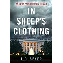 In Sheep's Clothing: An Action-Packed Political Thriller (Matthew Richter Thriller Series Book 1) (English Edition)