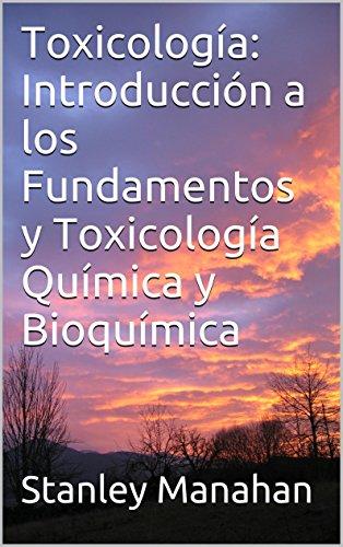 Toxicología: Introducción a los Fundamentos y Toxicología ...