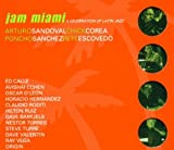 Jam Miami:a Latin Jazz...