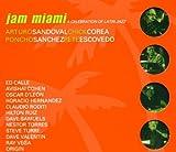 Jam Miami : a celebration of latin jazz / Arturo Sandoval   Sandoval, Arturo. Interprète