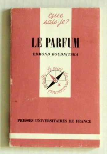 Le Parfum de Roudnitska, Edmond (1990) Poche