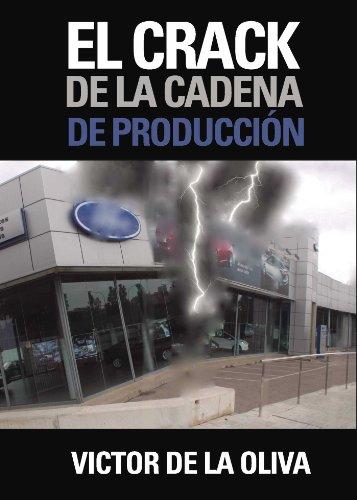 El crack de la cadena de producción por Victor de la Oliva