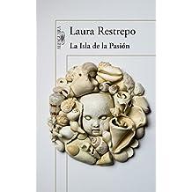 La isla de la pasión (Spanish Edition)