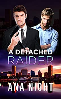 A Detached Raider (The Black Raiders Book 1) by [Night, Ana]