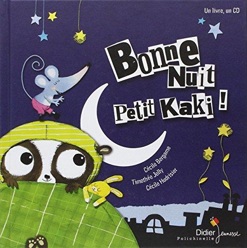 Bonne nuit Petit Kaki !