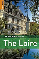 The Rough Guide to the Loire (Rough Guide Travel Guides)