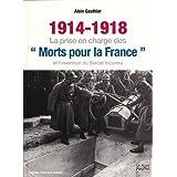 1914-1918 : la prise en charge des morts pour la France et l'invention du soldat inconnu