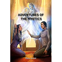 Adventures of the Mystic  (English Edition)