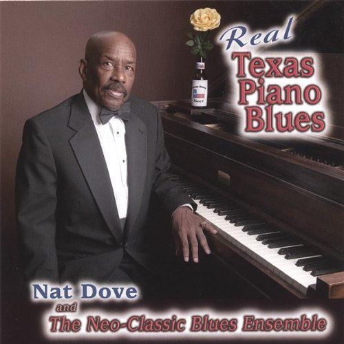 Real Texas Piano Blues by Nat Dove & The Neo-Classic Blues Ensemble (2006-05-03)