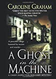 GHOST IN THE MACHINE (Chief Inspector Barnaby Novels, Band 7)