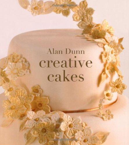 Portada del libro Alan Dunn's Creative Cakes by Alan Dunn (2013-06-01)