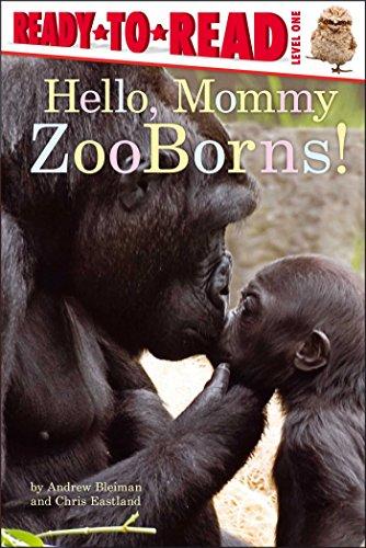 Hello, Mommy ZooBorns! (English Edition)