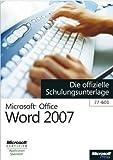 Image de Microsoft Office Word 2007 - Die offizielle Schulungsunterlage (77-601)