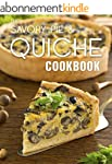 The Savory Pie & Quiche Cookbook: The...