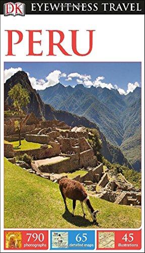 Peru (Dk Eyewitness Travel Guides Peru)