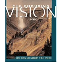 The Enduring Vision: A History of the American People (Student Text)