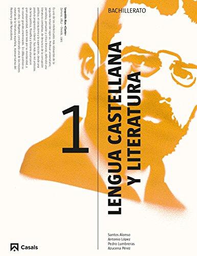 Lengua castellana y Literatura 1 Bachillerato por Santos Alonso