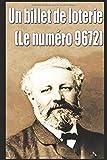 Un billet de loterie (Le numéro 9672)