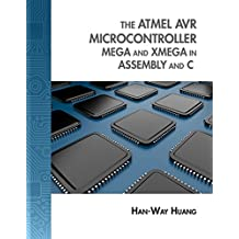 The Atmel Avr Microcontroller: Mega and Xmega in Assembly and C (with Student CD-Rom) [With CDROM] (Explore Our New Electronic Tech 1st Editions)