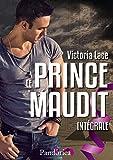 Le Prince Maudit - L'Intégrale (French Edition)