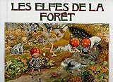 Elfes de la foret (les)