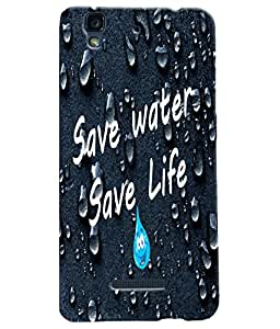 Fuson Water Meaningful Text Back Case Cover for MICROMAX YU YUREKA - D3697