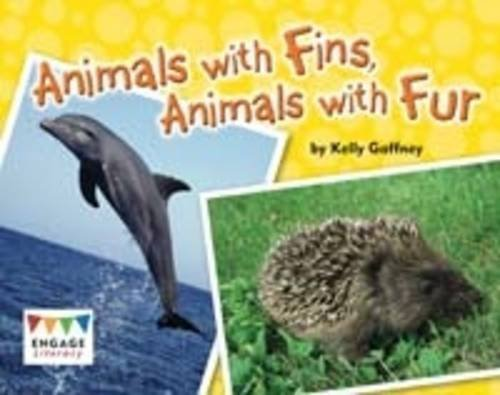 Animals with Fins, Animals with Fur (Engage Literacy Turquoise)