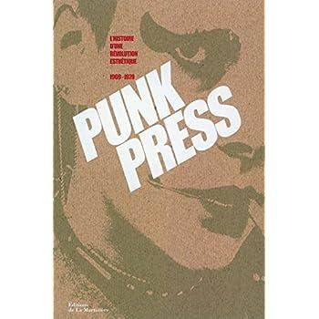 Punk press, l'histoire d'une révolution esthétique 1969-1979